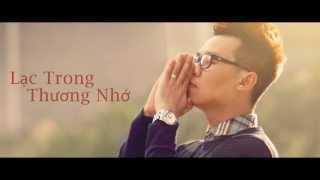 Lạc Trong Thương Nhớ official teaser - Minh Trí The Voice 2013