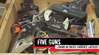 Repeat youtube video Top 5 Guns Found in Evidence Lockers