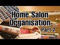NAIL TECH VLOG: Organisation Part 2 - Organising My Home Salon