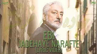 "EBI ""Jadehaye Narafte"" (Lyric-Video)"