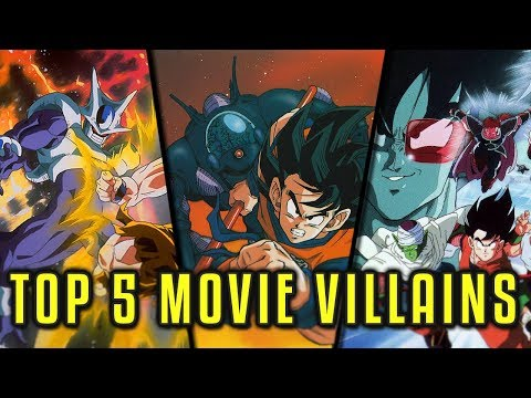 Top 5 Dragon Ball Z Villains - Movies