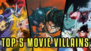 Top 5 Dragon Ball Z Movie Villains