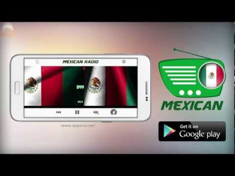 Mexican Radio - Free Mexican Radio Stations On A ndroid