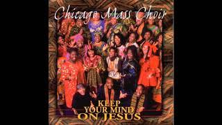 Testify - Chicago Mass Choir