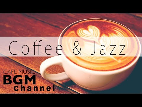 Cover Lagu Coffee Jazz Mix - Relaxing Bossa Nova & Jazz Music - Chill Out Cafe Music For Work & Study HITSLAGU