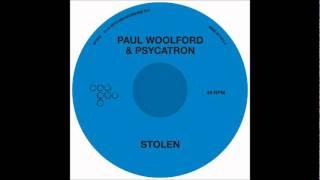 Paul Woolford & Psycatron - Stolen