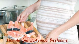 Hamileliğin 2. Ayında Beslenme