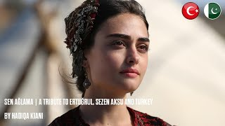 Sen Ağlama by Hadiqa Kiani  Diriliş Ertuğrul  PTV Song  Turkish Song