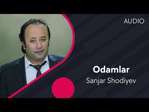 Sanjar Shodiyev - Odamlar