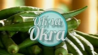 Good News: Ok Sa Okra!