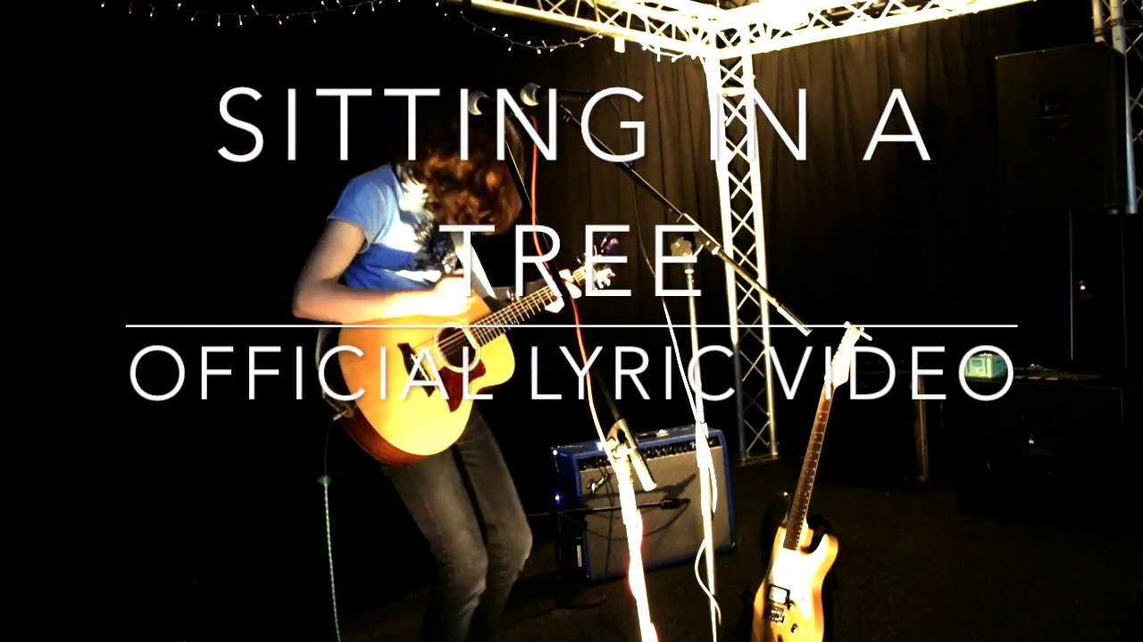 Sitting in a Tree lyric video