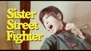 SISTER STREET FIGHTER - (1974) Trailer
