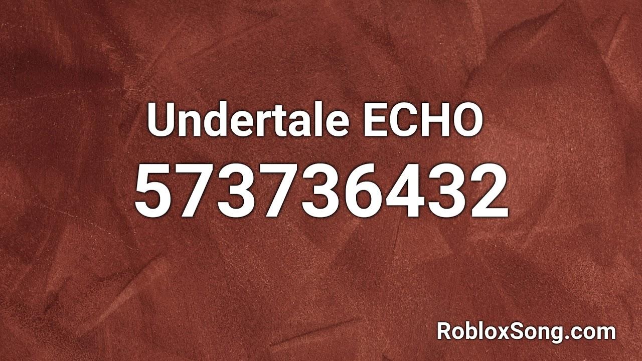 Echo Roblox Id Code