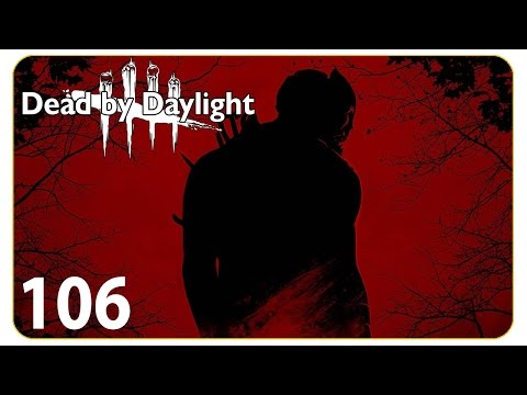 Die Hexe aus dem Sumpf #106 Dead by Daylight - Let's Play Together