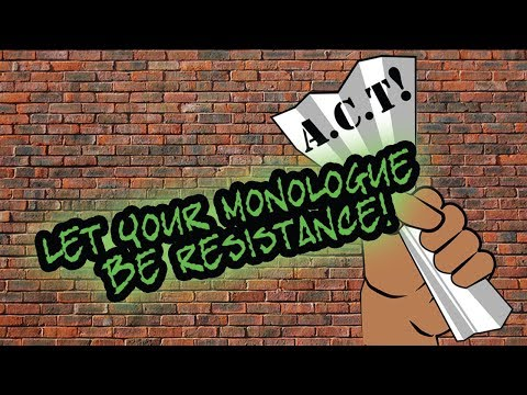 Let Your Monologue Be Resistance performed by Actor's Cultural Theatre