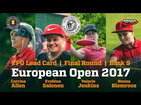 European Open 2017 FPO Lead Card Final Round Back 9