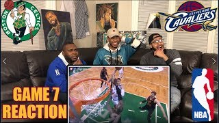 CLEVELAND CAVALIERS vs BOSTON CELTICS GAME 7 REACTION/REVIEW (2018 NBA Playoffs)