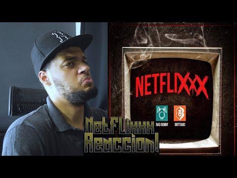 NETFLIXXX (Netflix) - Brytiago Ft. Bad Bunny | Video Oficial reaccion