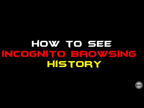 How To See Incognito Browsing History   Ethical Hacking   Gangs Of Coder   2017