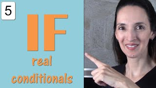 Conversational Expressions with IF: Real Conditionals in English