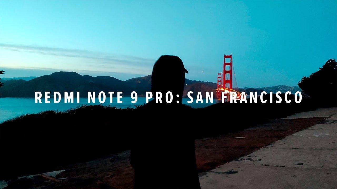 Xiaomi Redmi Note 9 Pro (CN) 4K: San Francisco