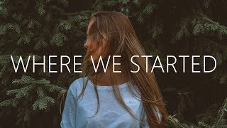 Lost Sky - Where We Started (Lyrics) feat. Jex