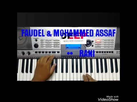 FAUDEL & MOHAMMED ASSAF | RANI| ON KEYBOARD