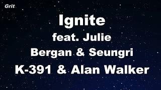 Ignite feat. Julie Bergan & Seungri - K-391 & Alan Walker Karaoke 【No Guide Melody】 Instrumental
