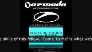 Phuture Sound feat Angie - Come To Me (ASOT131)