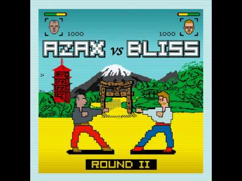 Azax Bliss - Round 2 [Full Album] (HQ)