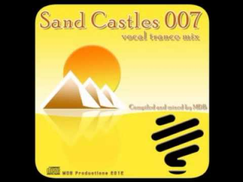 MDB   SAND CASTLES 007 VOCAL TRANCE MIX