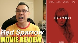 Red Sparrow (2018 Jennifer Lawrence) film review by Ragin Ronin
