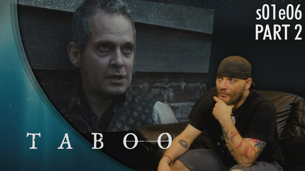 Download Taboo: s01e06 p2 REACTION