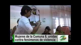 Mujeres de la Comuna 8 se preparan para enfrentar los fenómenos de violencia