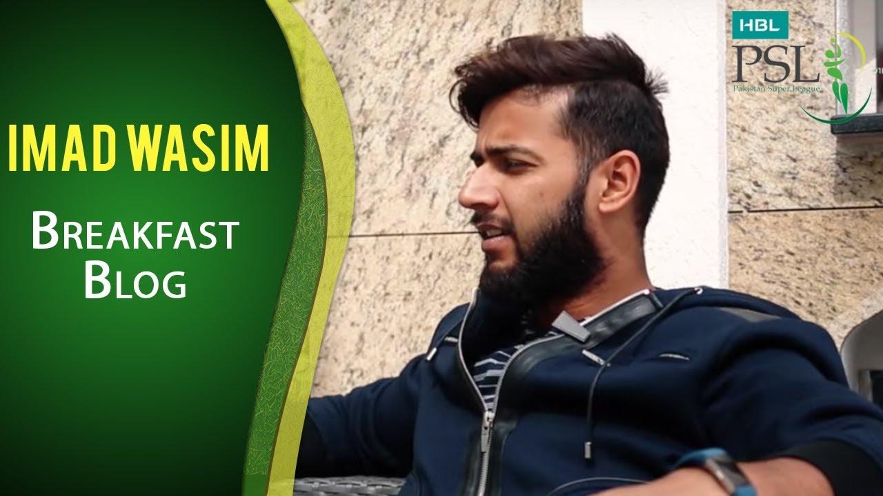 HBL PSL Breakfast Blog Episode 8 - Imad Wasim