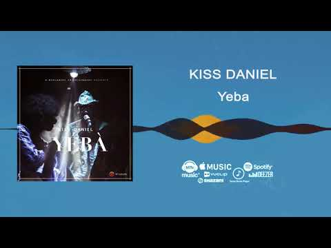 Kiss Daniel - Yeba [Official Audio]