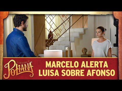 Marcelo alerta Luisa sobre Afonso | As Aventuras de Poliana