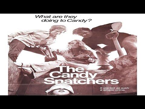 Candy Snatchers 1973 Exploitation USA