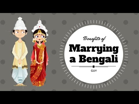 BENEFITS OF MARRYING A BENGALI GUY