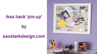 Ikea Hack 'pin-up' | By Saustarkdesign.com