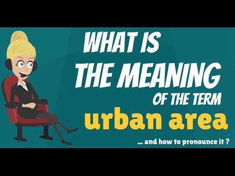 What is URBAN AGGLOMERATION? What does URBAN AGGLOMERATION mean? from YouTube · Duration:  1 minutes 45 seconds