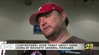 Controversy Over Tweet About Hong Kong by Rockets' General Manager
