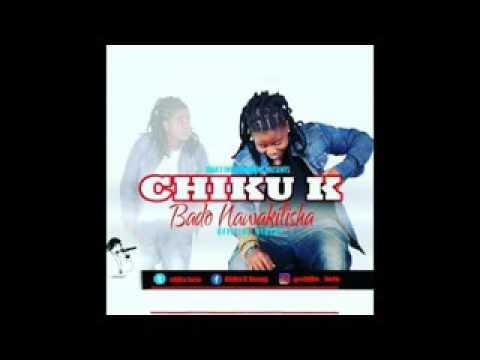 Chiku Keto  - Bado Nawakilisha