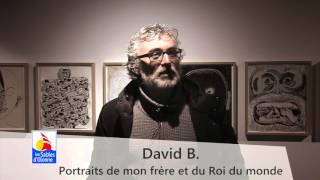Expositions du musée : Passages et David B.