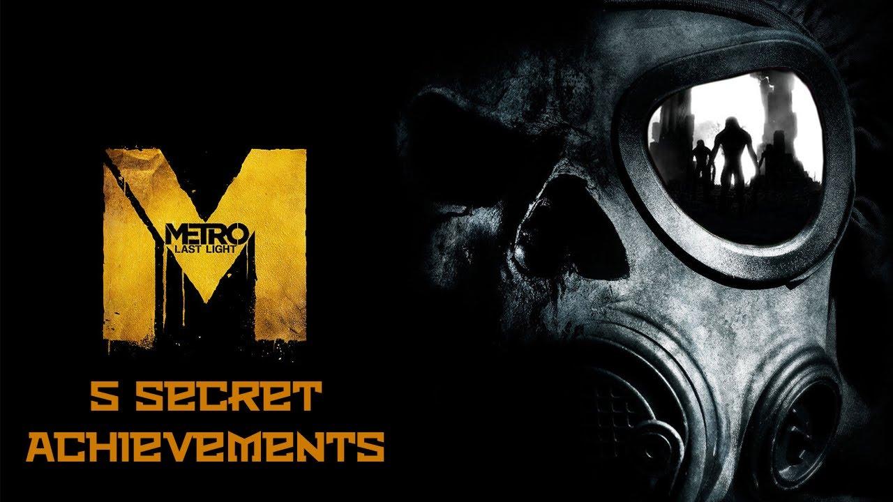 Metro: Last Light - 5 Secret Achievements Guide (4 Metro Redux Achievements)
