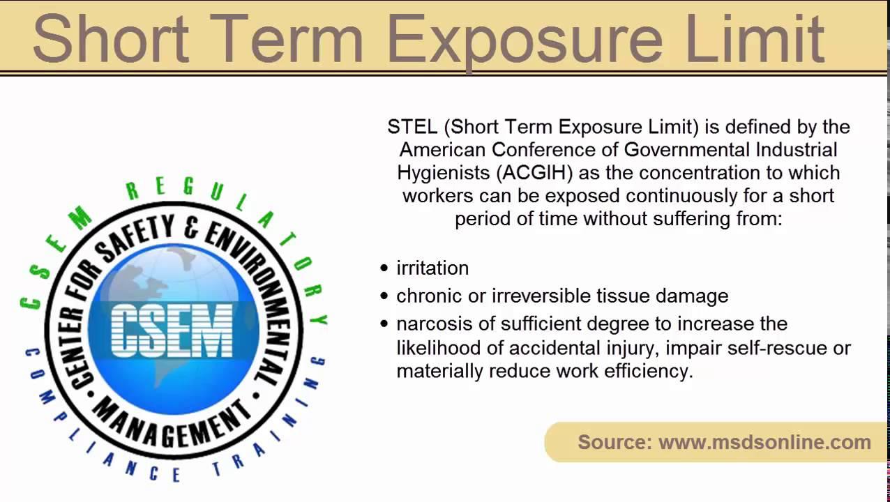 Definition   Short Term Exposure Limit (STEL)