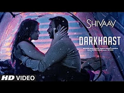 Darkhaast Full Video Song- Shivaay