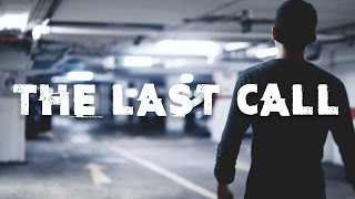 The Last Call - Action Drama Short Film