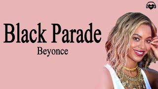 Beyonce - Black Parade (Lyrics)