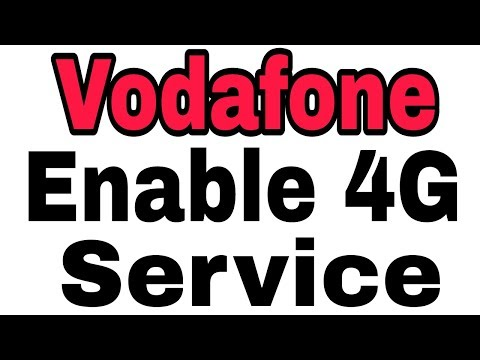 How To Enable 4G Services In Vodafone